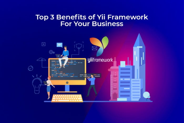 How to Benefit Your Business by Yii framework for PHP development