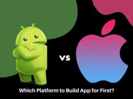 Which Platform to Build App for First