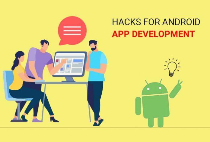 Android App Development Hacks
