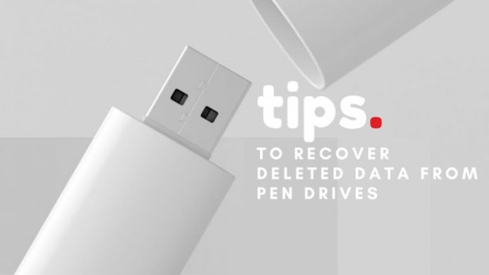 Recover Deleted Data from pen drives