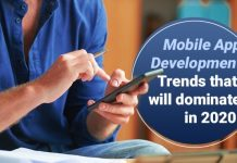 Mobile App Development Trends that will dominate in 2020