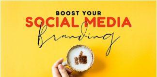 Boost Your Social Media Branding
