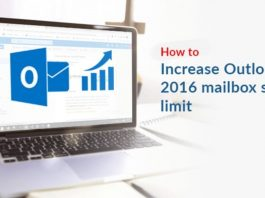 How to Increase Outlook 2016 mailbox size limit