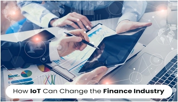 How IoT Can Change the Finance Industry